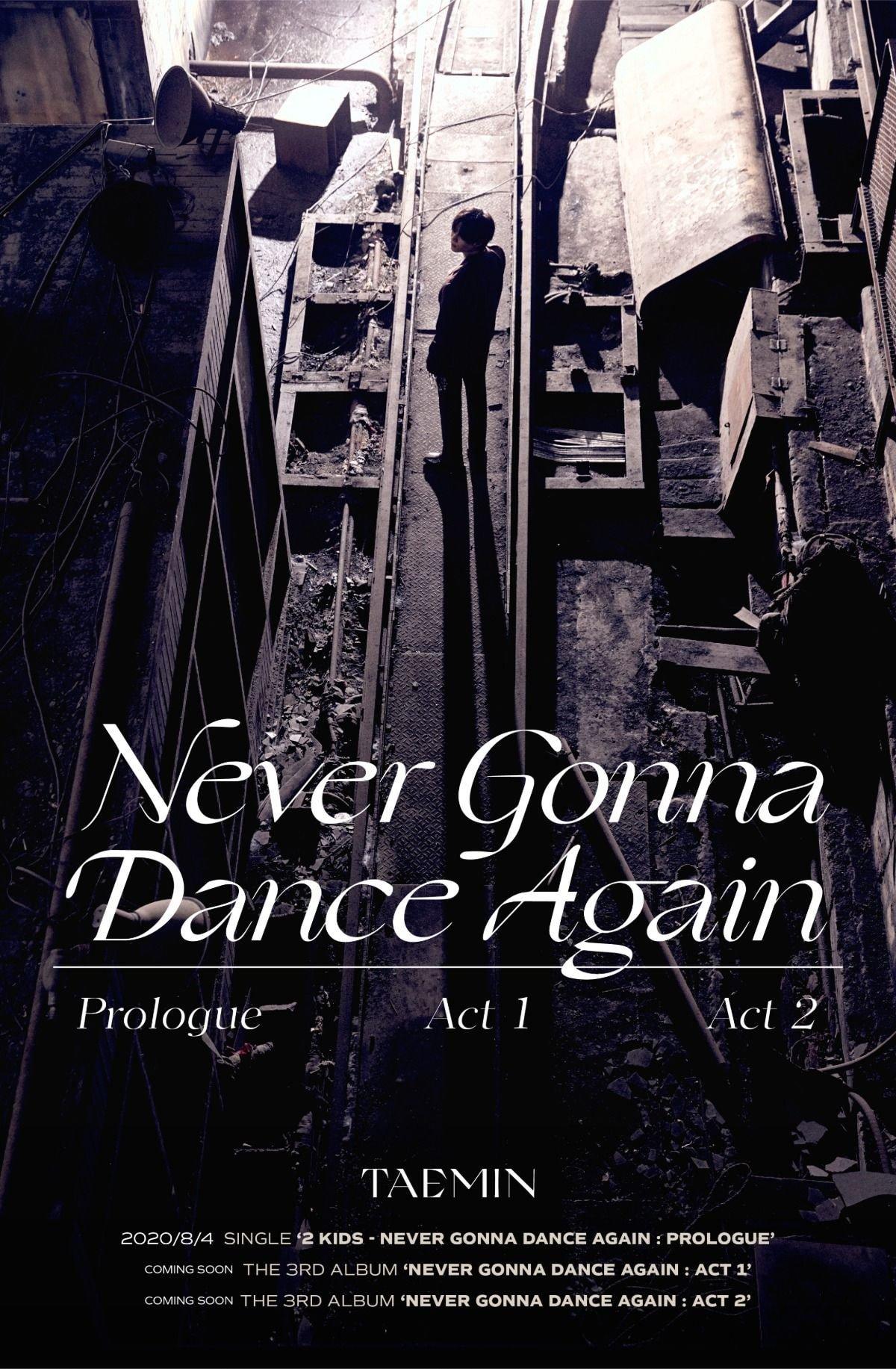 태민 'Never Gonna Dance Again' Prologue Single [2 KIDS] 🖤8월 4일 발매🖤